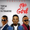 Toofan Ft. Patoranking - MA GIRL (Official Audio)