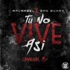 Arcangel X Bad Bunny - Tú No Vive Así (Cannibal Flip) [Worldwide Premiere] Portada del disco