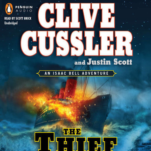 The Thief by Clive Cussler, Justin Scott, read by Scott Brick