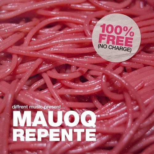 Mauoq - Repente [Free Download]