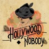 Hollywood Nobody - Kiss The Pain Away