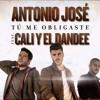 Cali Y El Dandee Ft Antonio José  - Tu Me Obligaste (Matteo Matt Extended Edit) Portada del disco