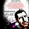 Tracklistings Mixtape #224 (2016.04.25) : JF LEE - Promos Selections #001 (January / April 2016)