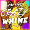 Mad Rouse crazy wine