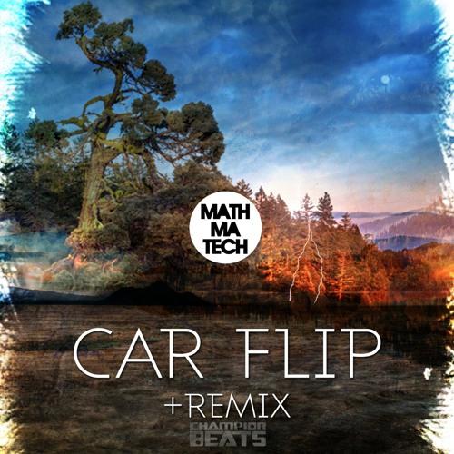 Car Flip (Clip)[Champion Beats]