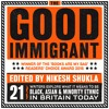 The Good Immigrant ed. by Nikesh Shukla (Audiobook Extract)