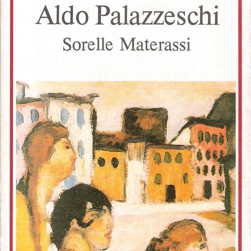 Sorelle Materassi. De Aldo Palazzeschi