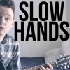 Niall Horan - Slow Hands (Cover By Thomas Kavanagh)