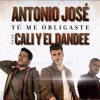Antonio José Ft. Cali El Dandee - Tu Me Obligaste (Varo Ratatá & Dj Rajobos Extended Edit) COPYRIGHT Portada del disco