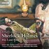 Sherlock Holmes: His Last Bow by Arthur Conan Doyle (Audiobook Extract)