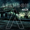 DJ Naik - Abandon (DEMO)