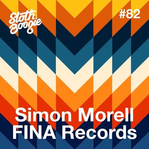 SlothBoogie Guestmix #82 - Simon Morell FINA Records