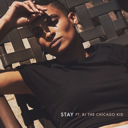 Stay Ft BJ The Chicago Kid