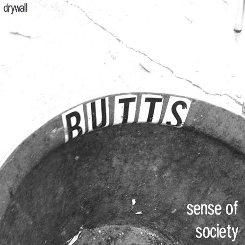 Sense of Society, Drywall
