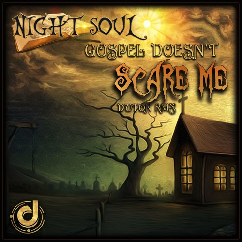 Nightsoul - Gospel Doesn't Scare Me - Duton Remix/Inertia Preview - OUT NOW!!!!