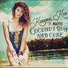 Keeana Kee ft. Maffio - Coconut Rum and Coke