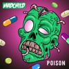 Poison (Produced By Rob The Viking)