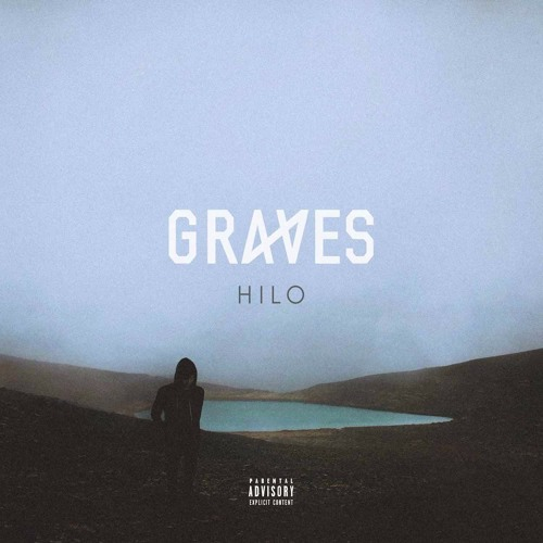 hilo by graves free listening on soundcloud