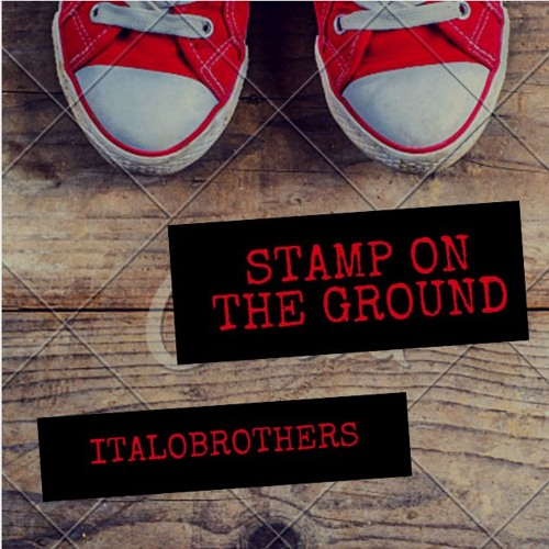 Stamp On The Ground (DOPEDROP Bootleg) ***FREE*** by