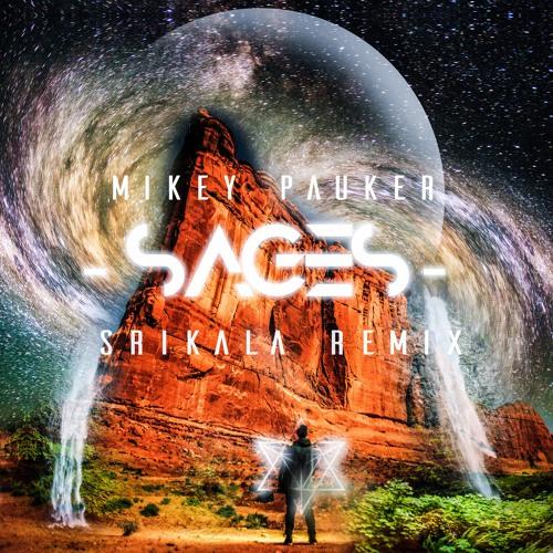 SAGES (Srikala Remix)