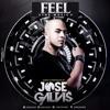JOSE GALVIS - FEEL THE MUSIC (LIVE SET)