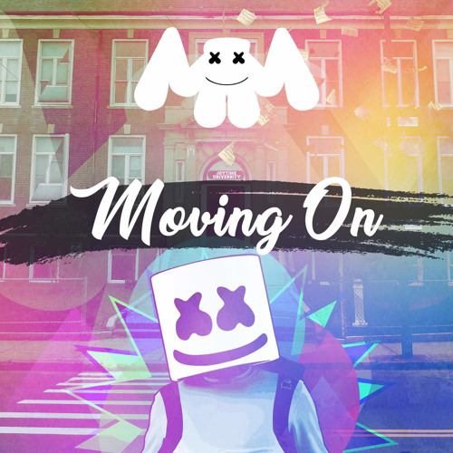 Marshmello - Moving On (Original Mix) FREE DOWNLOAD