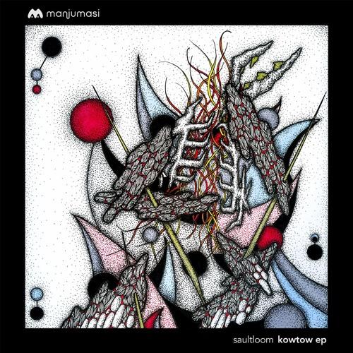 Saultloom - Kowtow EP [MAMA006]