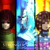 Xandu feat. Mom0ki - Stronger Than You -Pacifist Remix- (Frisk version)