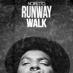 Runway Walk