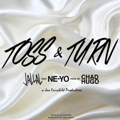 Toss & Turn feat. Ne-Yo (Produced by Chad Hugo and Jan Fairchild)