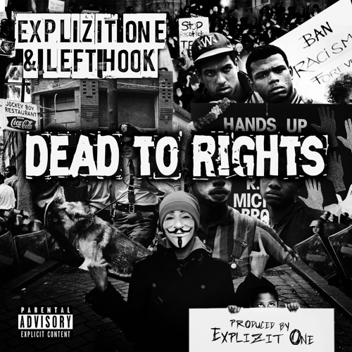 Explizit One & Left Hook-Dead To Rights