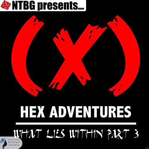HEX Adventures #03 Part 3: What Lies Within