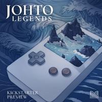 Johto Legends (Kickstarter Preview)