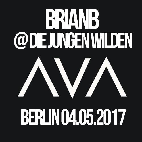 BRIANB @ DIE JUNGEN WILDEN AVA CLUB BERLIN 04.05.2017