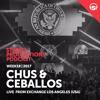 WEEK18 17 Chus & Ceballos Live From Exchange Los Angeles (USA)