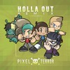 Jack Ü & Snails - HOLLA OUT (Pixel Terror Remix)