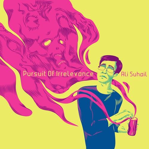 Pursuit Of Irrelevance