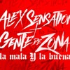 Gente De Zona Ft. Alex Sensation