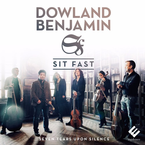John Dowland - Lachrimae Antiquae | Sit Fast