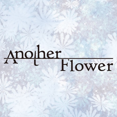 Another  Flower [M3 Sample]