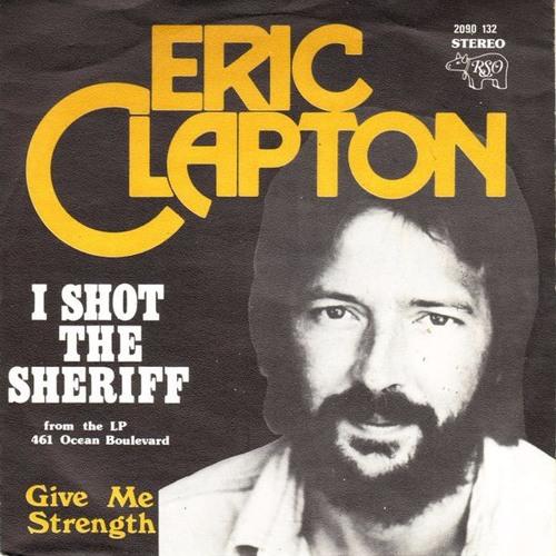 Eric Clapton - I Shot the Sheriff (Dj Disse re-work edit)