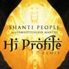 Shanti People - MahaMrityunjaya Mantra  (Hi Profile Remix).mp3