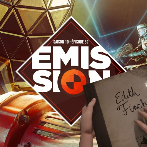 Gamekult l'émission #333 : Prey / What Remains of Edith Finch