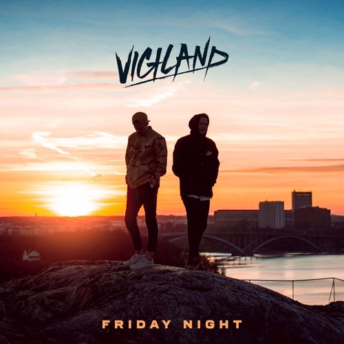 Vigiland - Friday Night