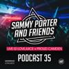 Sammy Porter And Friends - Podcast 35 [Live @ Lovejuice x Proud Camden]