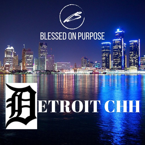 #DetroitCHH