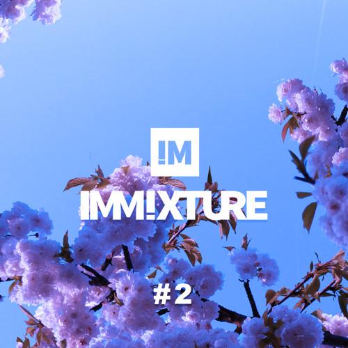 Immixture Music Podcast #02