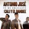 Antonio José Ft. Cali Y El Dandee - Tu Me Obligaste (Dj Nono Edit 2017) Portada del disco