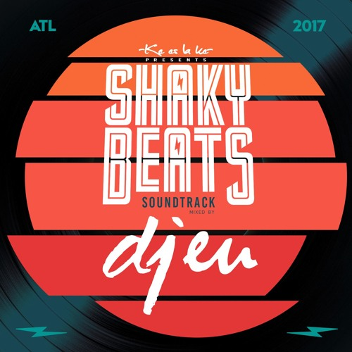 The Shaky Beats 2017 Soundtrack