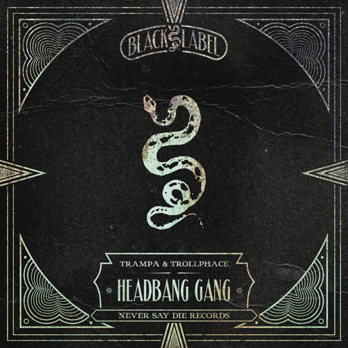 Trampa & TrollPhace - Headbang Gang [FREE DOWNLOAD]